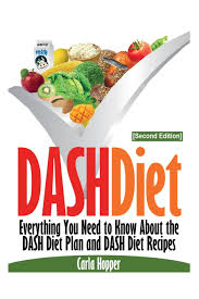 dash diet second edition everything you need to know about the