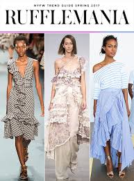 fashion trends 2017 the top 10 nyfw trends for spring 2017 stylecaster