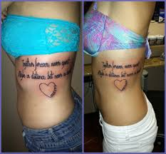 quote tattoo on side just got a matching sister tattoo with hattie lunceford says