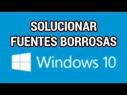 word a pdf imagenes borrosas solucionar las fuentes borrosas en windows 10 www informaticovitoria