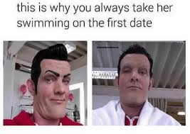 First Date Meme - 25 best memes about take her swimming on the first date take