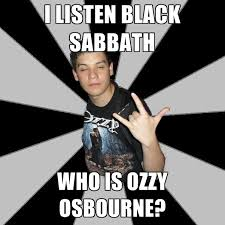 Black Sabbath Memes - i listen black sabbath who is ozzy osbourne create meme
