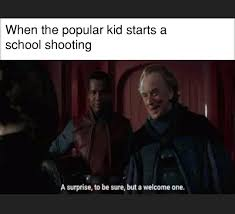 If Meme - school shooting meme and a star wars meme if this passe i ll be