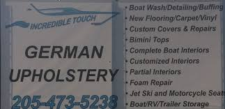 Upholstery In Birmingham Al Welcome To Incredible Touch German Upholstery Boat Upholstery In