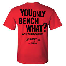 Powerlifting Bench Press Shirt You Only Bench What Funny Bench Press Shirt Ironville Clothing