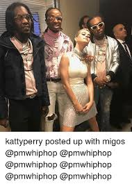 Migos Meme - yi 9 kattyperry posted up with migos meme on me me