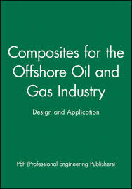 wiley composites for the offshore oil and gas industry design