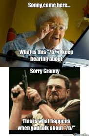 Exles Of Internet Memes - granny meme 100 images question are trolls turning the internet