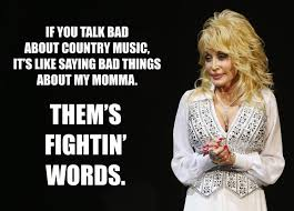 Dolly Parton Meme - happy birthday dolly parton the country queen s best quotes to
