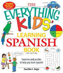 the everything kids u0027 learning spanish book exercises and puzzles