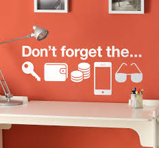always forgetting your keys wallet phone use this wall sticker always forgetting your keys wallet phone use this wall sticker design as a