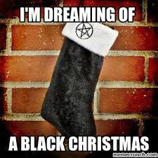 Black Christmas Meme - christmas