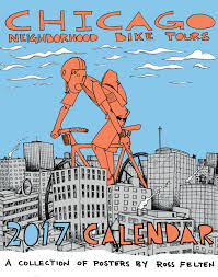 Chicago Neighborhood Map Poster by Chicago Neighborhood Bike Tours 2017 Calendar Chicago Velo