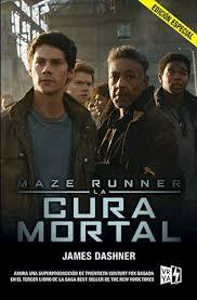 Maze Runner 3 Cura Mortal Maze Runner 3 Bolsillo Rustica Por Dashner