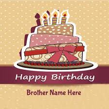 write name on birthday cake greeting cards for brother