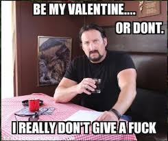 Be My Valentine Meme - spread the tpblove for valentine s day swearblog