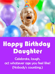celebrate u0026 laugh funny birthday card for daughter birthday
