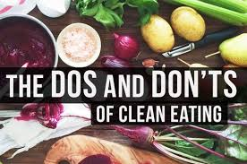the dos and don u0027ts of clean eating livestrong com