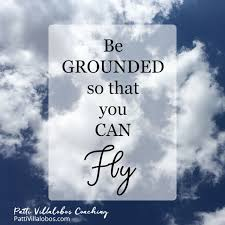 you can fly be grounded so that you can fly patti villalobos coaching