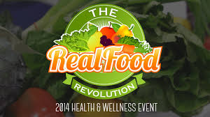 the real food revolution health and wellness event 2014 youtube