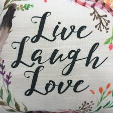 Live Laugh And Love by Live Laugh Love U2013 Traditions At Home