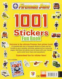 fireman sam 1001 stickers fun book 1001 stickers fun books