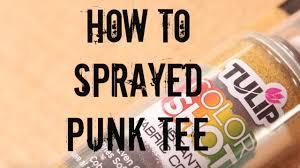 how to sprayed punk tee youtube