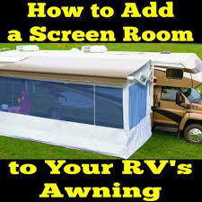 Fifth Wheel Awnings How Do I Add A Screen Room To My Rv U0027s Awning