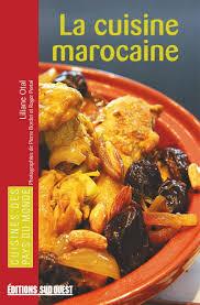 cuisine sud ouest la cuisine marocaine éditions sud ouestéditions sud ouest