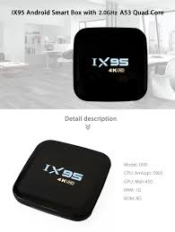 android set top box ix95 android smart box with 2 0ghz a53 us 33 4