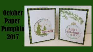 paper pumpkin monthly kit from stampin u0027 up oct 2017 easy holiday
