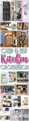 diy kitchen organization ideas easy budget ways to organize your kitchen tips