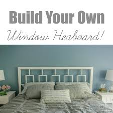 West Elm Headboard Diy Window Headboard Tutorial West Elm Inspired Decor And The