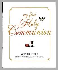 my communion my holy communion prayers for a lifetime by author