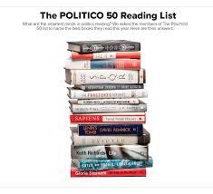 the politico 50 reading list politico magazine