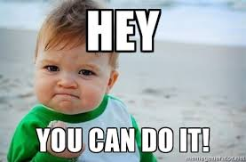 Meme You Can Do It - you can do it voice of metu ncc
