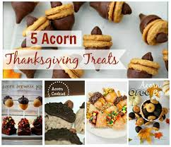 awesome acorn thanksgiving treats