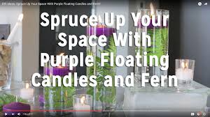 diy ideas spruce up your space with purple floating candles and