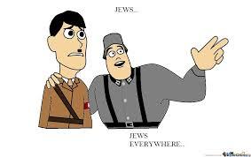 Everywhere Meme Maker - jews jews everywhere by fucknutjr meme center