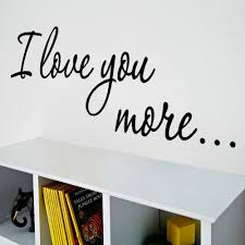 online get cheap english love quotes aliexpress com alibaba group i love you more english quotes wall stickers kids room living room bedroom home decor