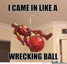 Wrecking Ball Meme - wrecking ball level iron man by travis k johnson 3 meme center