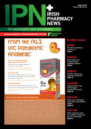 irish pharmacy news issue 8 2013 by ipn communications ireland