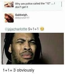Why Is A Meme Called A Meme - why are police called the 12 i don t get it gabbeigh jajacharlotte