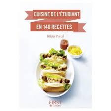 cuisine de l 騁udiant le petit livre de cuisine de l étudiant en 140 recettes broché