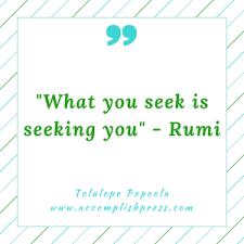 Is Seeking What You Seek Is Seeking You Post