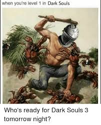 Funny Dark Souls Memes - here is your supper 25 funniest but ruthless dark humor jokes of