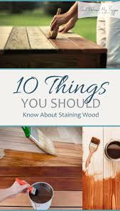 Best 10 Wood Stain Ideas On Pinterest Staining Wood Furniture by Best 25 Outdoor Wood Stain Ideas On Pinterest Spool Tables