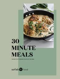 ebook cuisine 30 minute meal exclusive ebook weeknight meal prep made simple