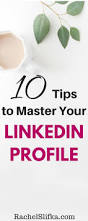 resume builder from linkedin best 20 linkedin job ideas on pinterest linkedin in what is 10 tips to master your linkedin profile
