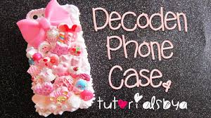 Tutorials By A How To Decoden A Phone Case Making Of Pink Sweets Case